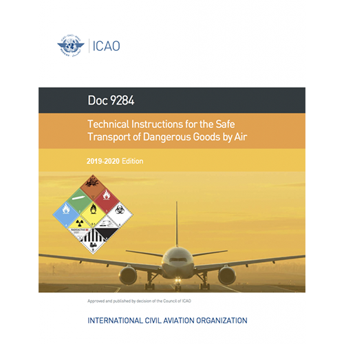 Icao Dangerous Goods Technical Instructions 2019 20 Edition