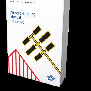 IATA Airport Handling Manual Edition 40