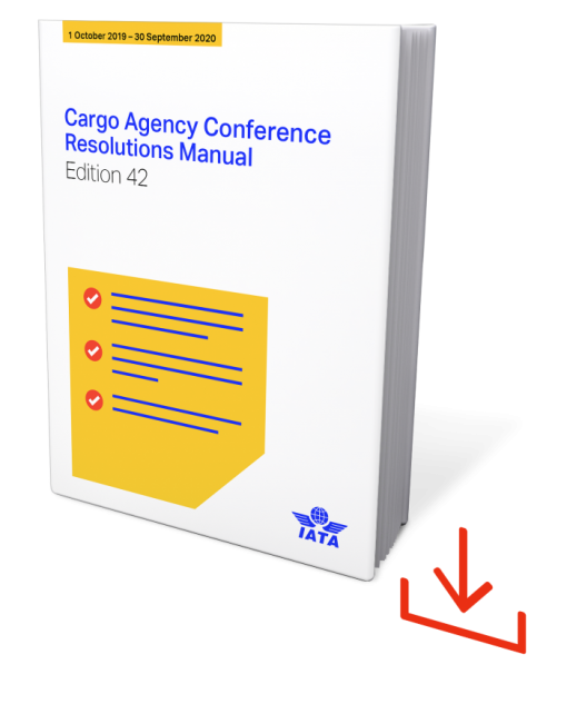 IATA Cargo Agency Conference Resolutions Manual Edition 42 Download