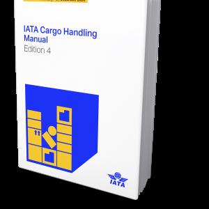 IATA Cargo Handling Manual Edition 4