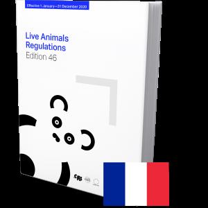 IATA Live Animal Regulations Edition 46 French