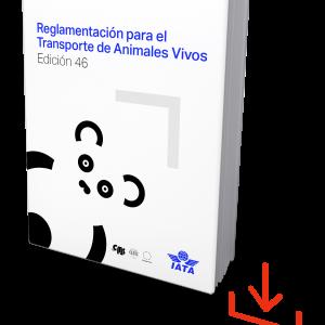 IATA Live Animal Regulations Edition 46 Spanish, Download