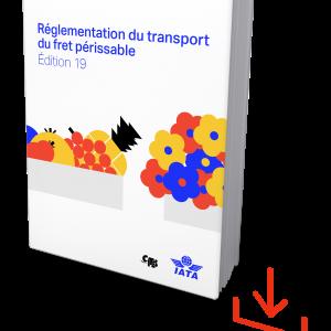 IATA Perishable Cargo Edition 19 French, Download
