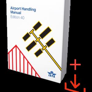IATA Airport Handling Manual Edition 40 Book and Download