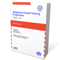 IATA Dangerous Goods Training Programme Workbook 2