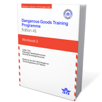 IATA Dangerous Goods Training Programme Workbook 3