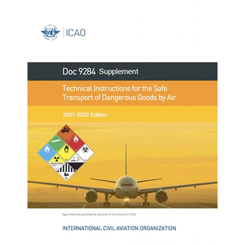 ICAO Supplement Technical Instructions Dangerous Goods 2021-22