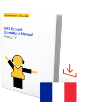 IATA Ground Operations Manual (IGOM) 10th Edition 2021, French download